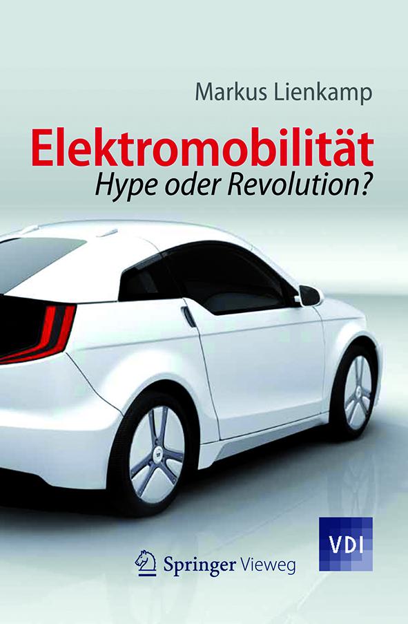 Cover-Lienkamp-Elektromobilität-Hype-oder-Revolution
